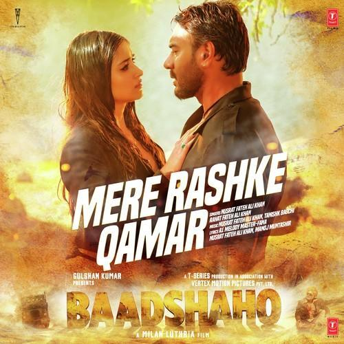 Im Roder Mp3 Song Download: Rahat Fateh Ali Khan's Mere Rashke Qamar MP3 Song & Lyrics