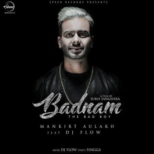 Tera Ghata Neha Kakkar Mr Jatt: Mankirt Aulakh's Badnam Song MP3 And Lyrics