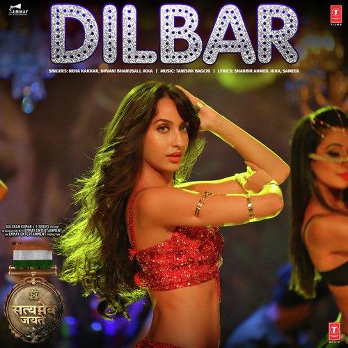 Hindi Album Song 2018 2: Dilbar Lyrics, MP3 Song, Review & Similar Songs