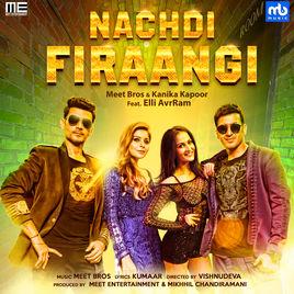 Kanika Kapoor's Nachdi Firaangi Lyrics, Song Review ...